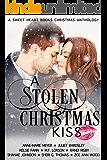 A Stolen Christmas Kiss: Eight Feel Good Sweet Christmas Romances (A Sweet Heart Books Christmas Anthology)