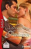 Les étincelles de la passion : Saga La dynastie des Danforth - tome 2