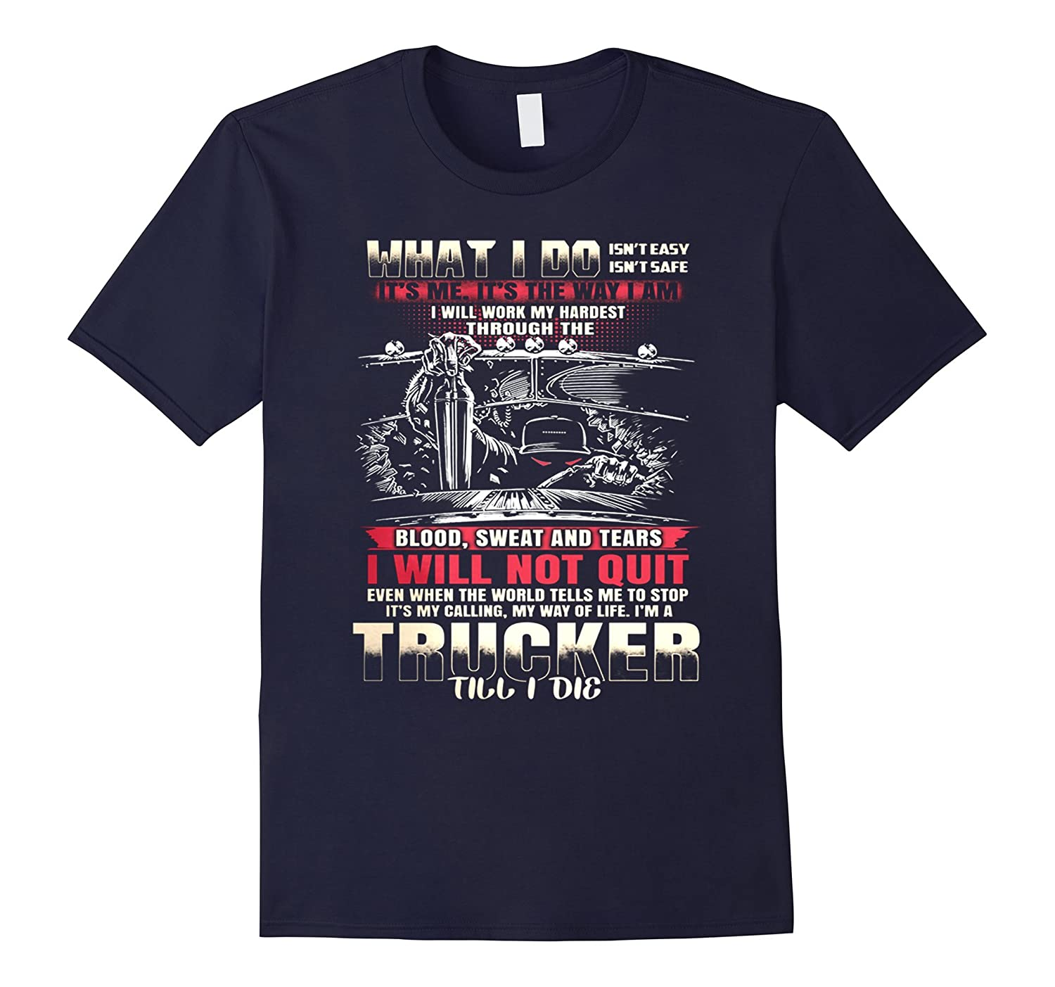 Gift For Trucker Truck Driver Funny Quotes On T Shirt Pl Theteejob