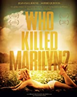 Who Killed Marilyn? - Poupoupidou