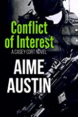 Conflict of Interest (A Casey Cort Novel Book 5) Kindle Edition