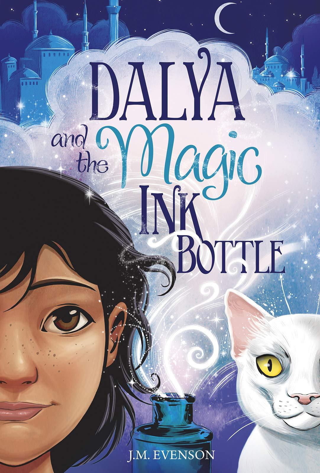 Dalya and the Magic Ink Bottle: Evenson, J.M.: 9781684461301 ...