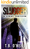 Slugger: A Legal Thriller