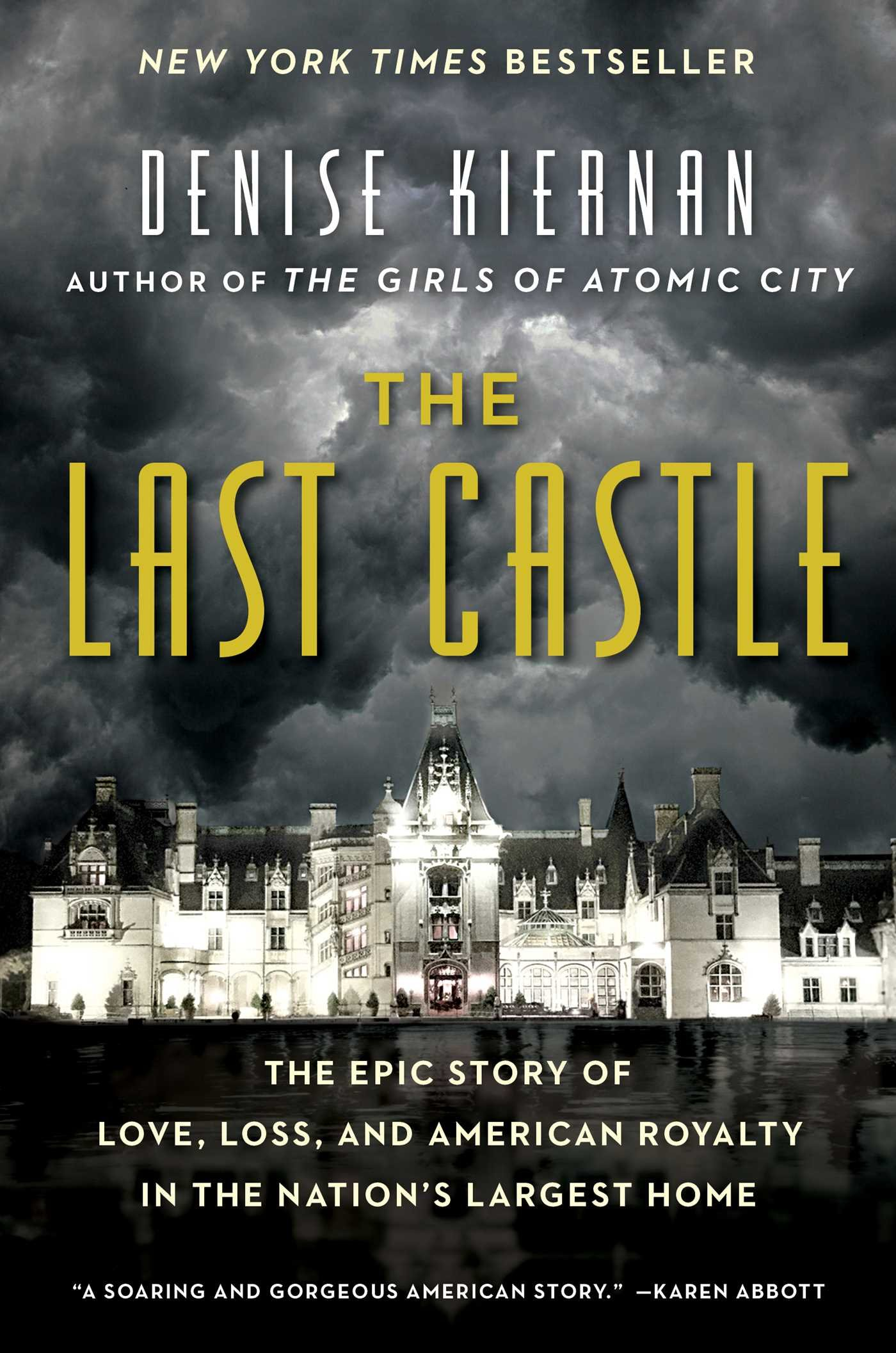 Download The Last Castle: The Epic Story of Love, Loss, and American Royalty in the Nation's Largest Home pdf epub