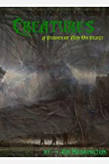 Creatures: A Burden of Man on Beast Kindle Edition