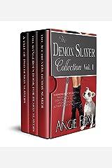Accidental Demon Slayer Boxed Set Vol I (Books 1-3) Kindle Edition