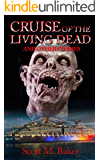 Cruise of the Living Dead: A Zombie Anthology