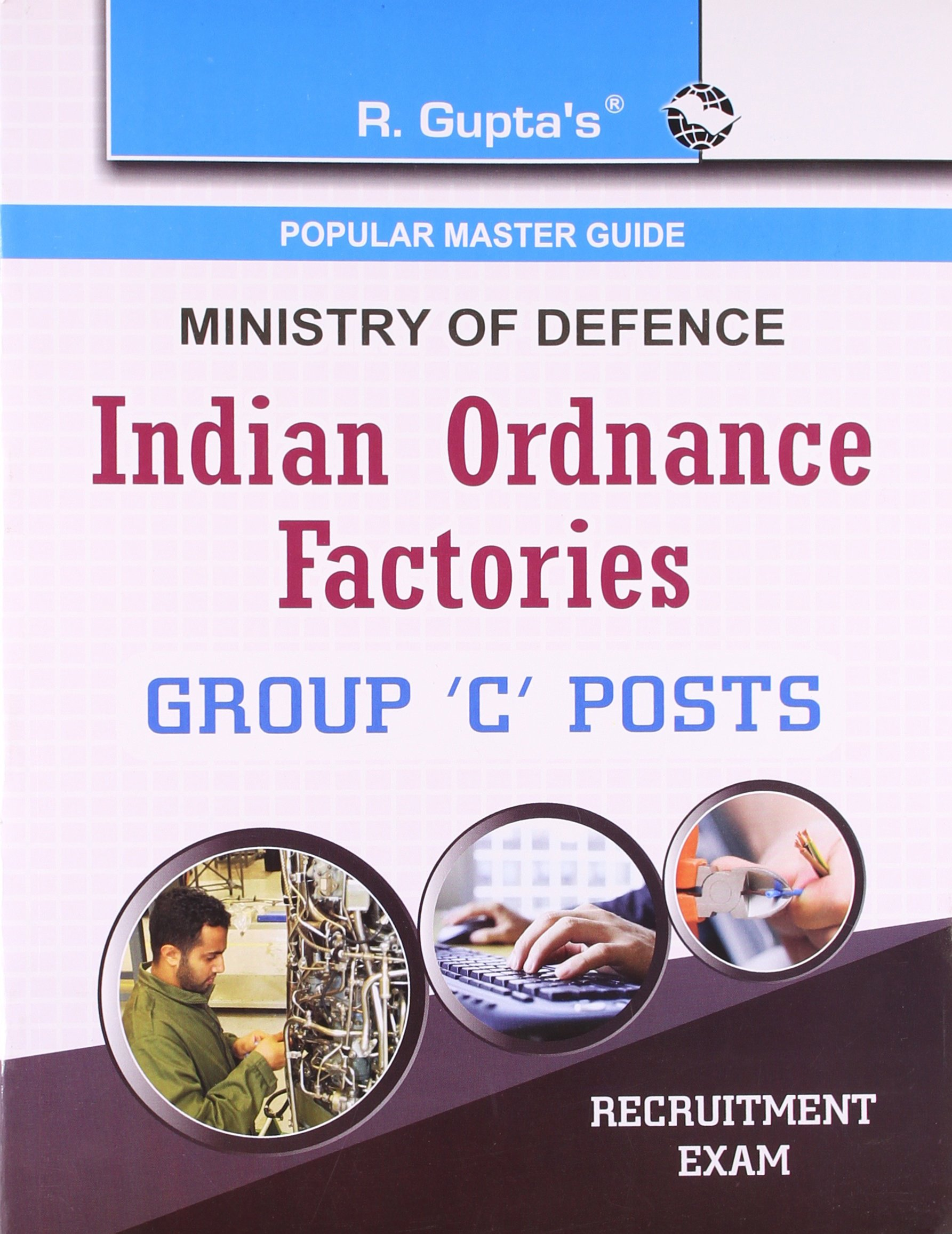 Buy indian ordnance factories group c posts recruitment exam buy indian ordnance factories group c posts recruitment exam guide group c recruitment exam guide book online at low prices in india indian fandeluxe Gallery