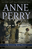 Death of a Stranger: A William Monk Novel