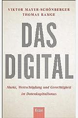 Das Digital: Das neue Kapital - Markt, Wertschöpfung und Gerechtigkeit im Datenkapitalismus (German Edition) Kindle Edition