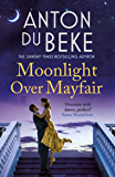 Moonlight Over Mayfair: Shortlisted for the Historical Romantic Novel Award (English Edition)