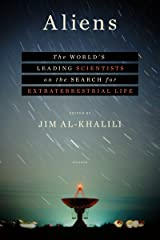 Aliens: The World's Leading Scientists on the Search for Extraterrestrial Life Kindle Edition