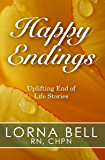 Happy Endings: Uplifting End of Life Stories