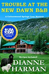 Trouble at the New Dawn B & B: A Cottonwood Springs Cozy Mystery (Cottonwood Springs Cozy Mystery Series Book 8) Kindle Edition