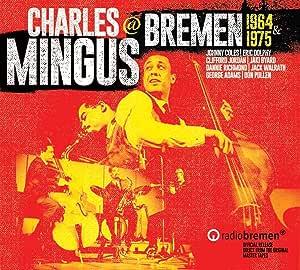 Mingus At Bremen 1964 & 1975