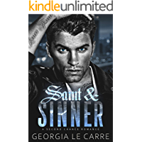 Saint & Sinner: A Second Chance Romance