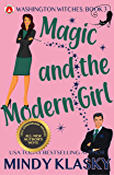 Magic and the Modern Girl: 15th Anniversary Edition (Washington Witches Book 3)