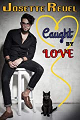 Caught by Love (Captured Hearts Series Book 1) Kindle Edition