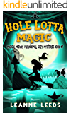 Hole Lotta Magic (Magical Midway Paranormal Cozy Mysteries Book 7)