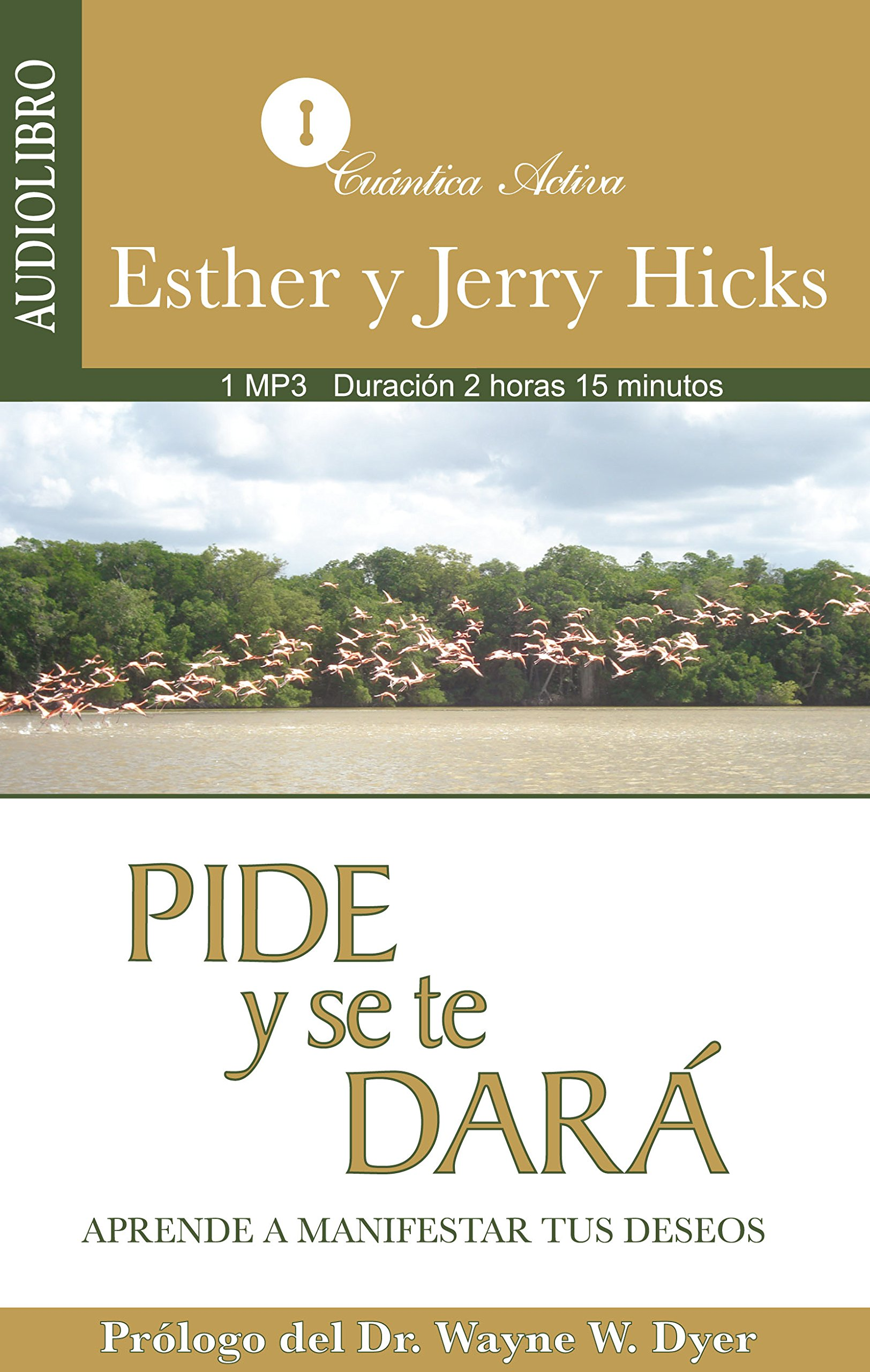 Pide y Se Te Dara / Ask and it will be given: Aprende a manifestar tus deseos / Learn to express your desires (Spanish Edition) pdf epub