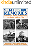 Mid-Cheshire Memories: The Horseman and his family; The Apprentice Mechanic's Tale; The Apprentice Fitter's Tale; The Fireman's Tale of the End of Steam