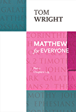 Matthew for Everyone: Chapter 1-15, Part 1