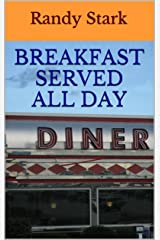 Breakfast Served All Day Kindle Edition