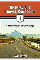 The Highway One Travel Companion - 7: Marlborough to Guthalungra Kindle Edition