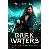 Dark Waters (Flame and Blade Book 3)
