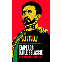 Emperor Haile Selassie (Ohio Short Histories of Africa)