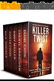 Killer Twist: Five Action-Packed Thrillers (Binge-worthy Books Book 1)
