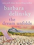 The Dream Unfolds: A Crosslyn Rise Novel (Crosslyn Rise Trilogy)