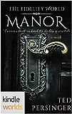 The Fidelity World: Manor (Kindle Worlds Novella)