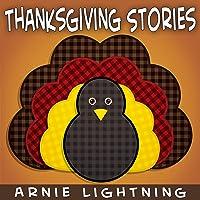 Thanksgiving Stories: Fun Thanksgiving Short Stories for Kids
