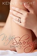 Wife Sharing Shorts, Vol. 1 Kindle Edition