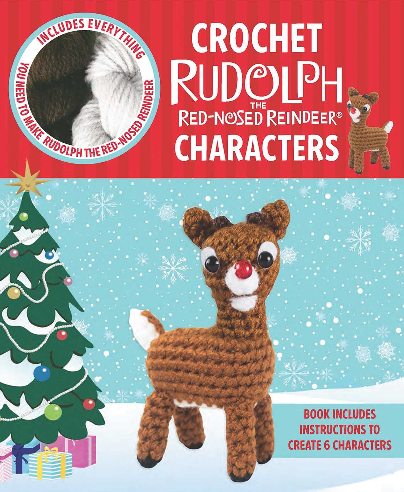Crochet Rudolph the Red-Nosed Reindeer Characters (Crochet Kits ...