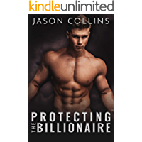 Protecting the Billionaire (English Edition)