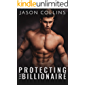 Protecting the Billionaire