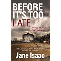 DI Will Jackman 1: Before It's Too Late: Shocking. Page-Turning. Crime Thriller with DI Will Jackman (The DI Will Jackman series) (English Edition)