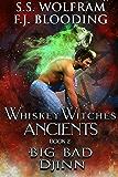 Big Bad Djinn (Whiskey Witches Ancients Book 2)