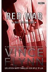 Red War - Die Invasion (Mitch Rapp 17) (German Edition) Kindle Edition