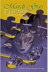 Mardi Gras Pieces: A Mobile Writers Guild Anthology Kindle Edition
