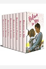 Believe in Me: The Complete Series Kindle Edition