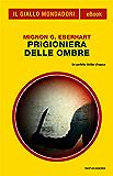 Prigioniera delle ombre (Il Giallo Mondadori)