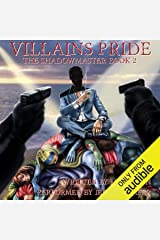 Villains Pride: The Shadow Master, Book 2 Audible Audiobook