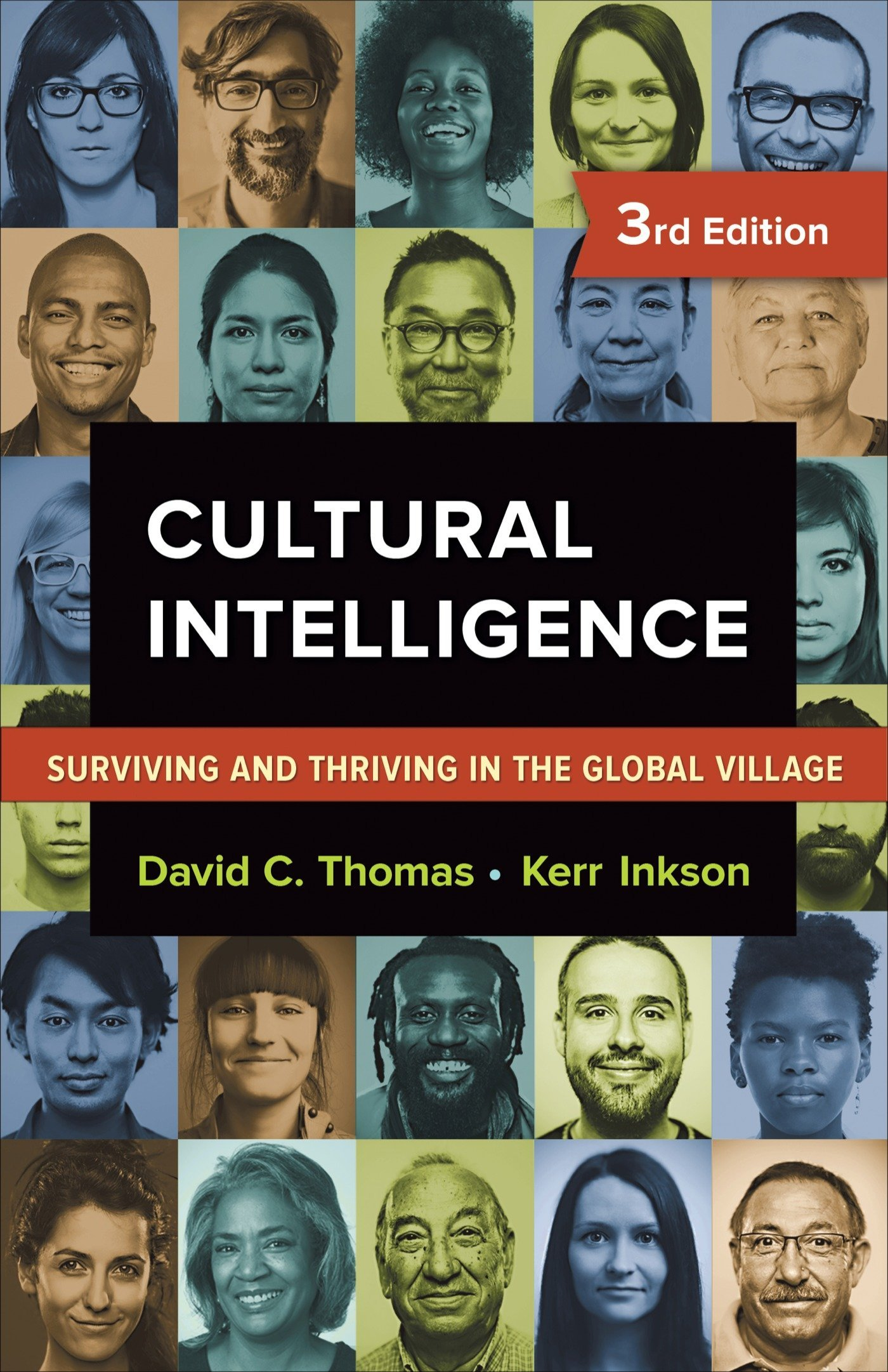 Cultural Intelligence: Surviving and Thriving in the Global Village