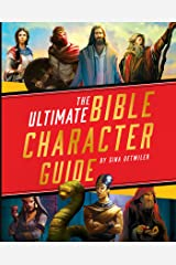 The Ultimate Bible Character Guide Kindle Edition