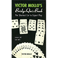 Victor Mollo's Bridge Quiz Book: The Shortest Cut To Expert Play (English Edition)