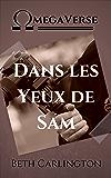 Dans les Yeux de Sam (French Edition)