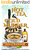 Hot Tea and Cold Murder: A Red Pine Falls Cozy Mystery (Red Pine Falls Cozy Mysteries Book 1) (English Edition)